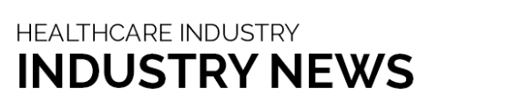Healthcare Industry News Updates